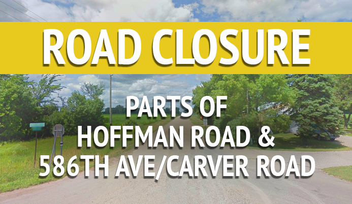 Road with text &#39road closure parts of hoffman road and 586th ave/carver road&#39