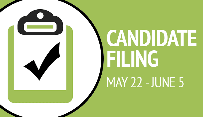 Clipboard with check mark that reads &#39Candidate Filing May 22 through June 5&#39