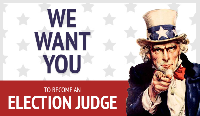 Uncle Sam pointing at you saying &#39we want you to become an election judge&#39