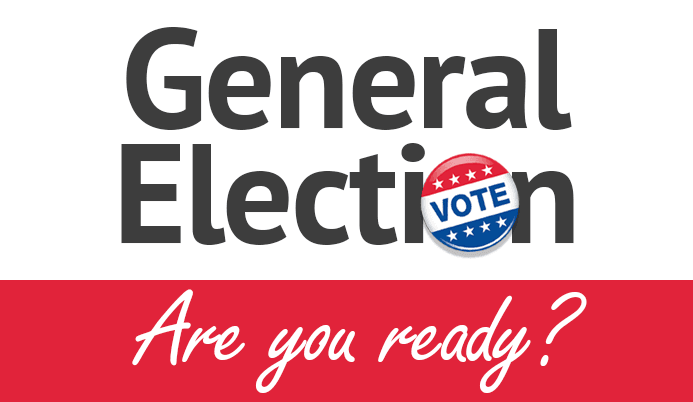General Election Are You Ready?