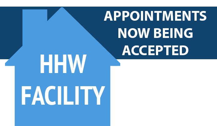 Silhouette of House with HHW Facility Appointments now being accepted.