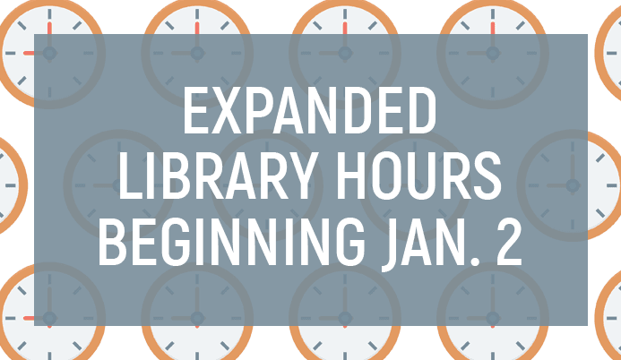 Expanded Hours Beginning January 2