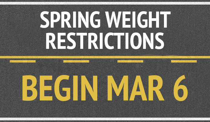 Spring Weight Restrictions Begin March 6